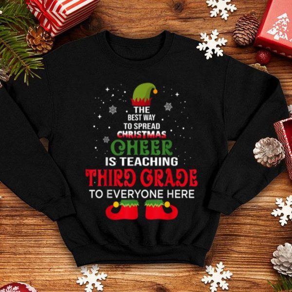 Nice Third Grade Teacher Christmas Cheer is teaching Third Grade shirt