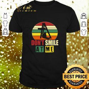 Official Don't smile at me vintage shirt
