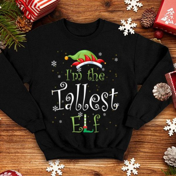 Official I'm The Tallest Elf Matching Family Group Christmas shirt