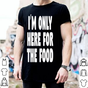 Original I'm Only Here For The Food Christmas Gift sweater