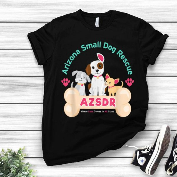 Arizona Small Dog Rescue AZSDR Dog Lovers shirt