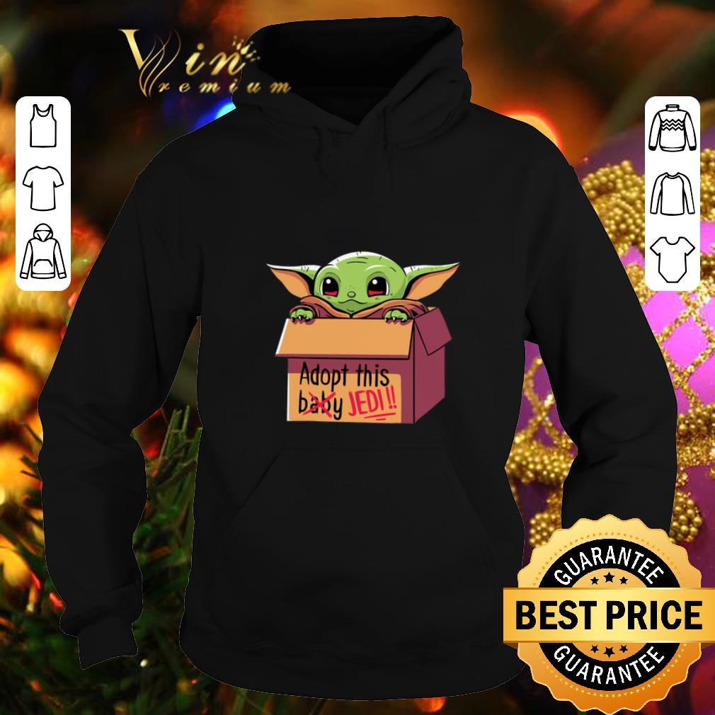 Cool Baby Yoda Adopt this baby not Jedi Star Wars shirt 4 - Cool Baby Yoda Adopt this baby not Jedi Star Wars shirt