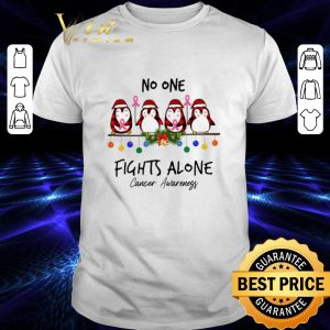 Nice Penguin No One Fights Alone Cancer Awareness shirt