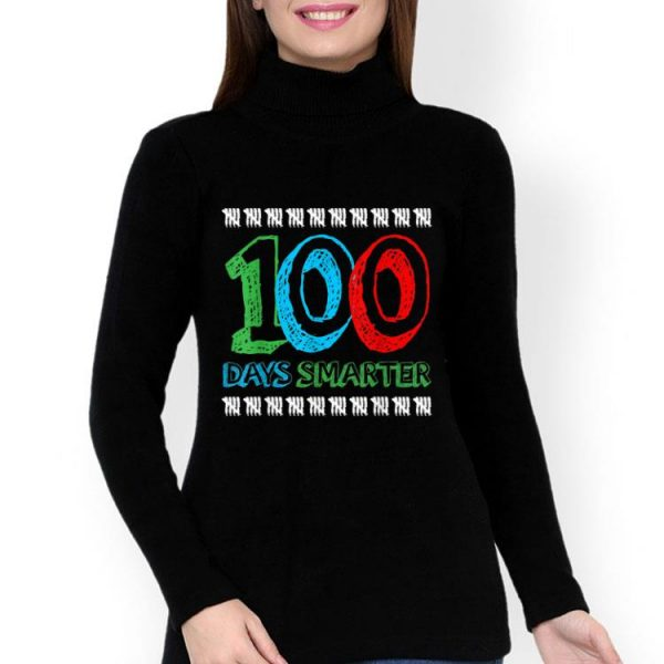 100th Day Of School 100 Days Smarter shirt