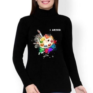 I Arted Cool Art Graphic Colorful Artist shirt