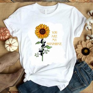 Sunflower panda you are my sunshine shirt