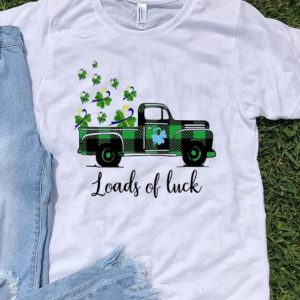 Truck St Patrick's Day Loads Of Luck shirt