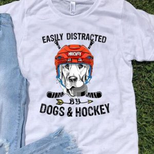 Easily Distracted By Dogs And Hockey - Dog Lovers shirt