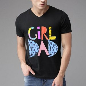 #Girldad Girl Dad Im A Girls Dad Proud Dad Gear shirt
