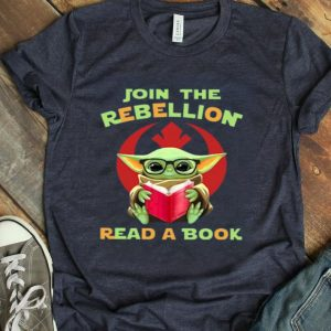 Baby Yoda Join The Rebellion Read A Book shirt