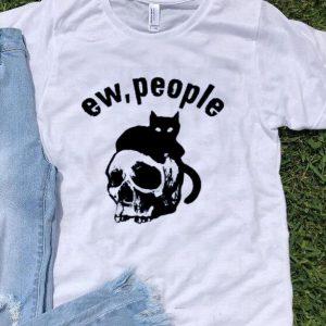 Black Cat Skull Ew People shirt