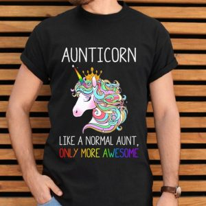 LGBT Aunticorn like a normal aunt only more awesome shirt