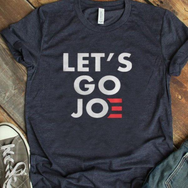 Lets Go Joe shirt