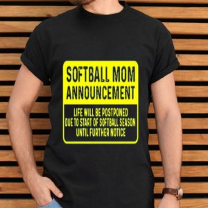 Softball Mom Announcement shirt