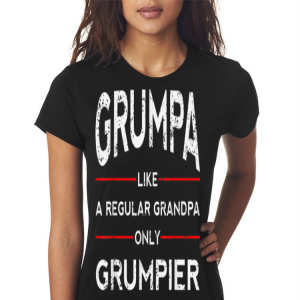 Fathers Day Grumpa Like A Regular Grandpa Only Grumpier Papa shirt 2