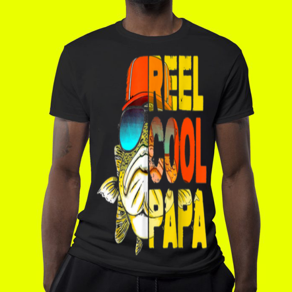 Fishing Reel Cool Papa Father Day shirt