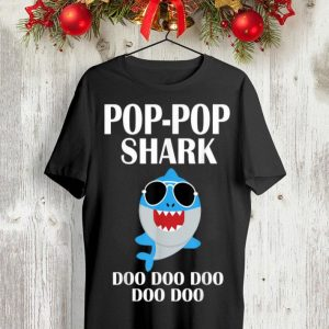 Pop Pop Shark Doo Doo Doo Fathers Day shirt