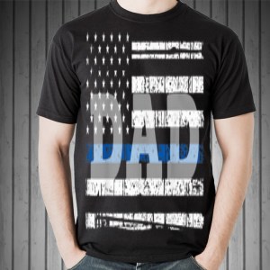 Father day Falg American Dad shirt