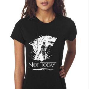 Arya Stark GOT Not today shirt 2
