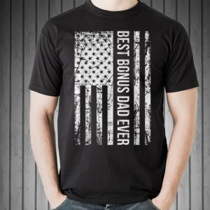 Best Bonus Dad Ever American Flag shirt