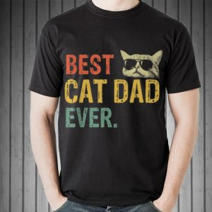 Best Cat Dad Ever Father Day shirt