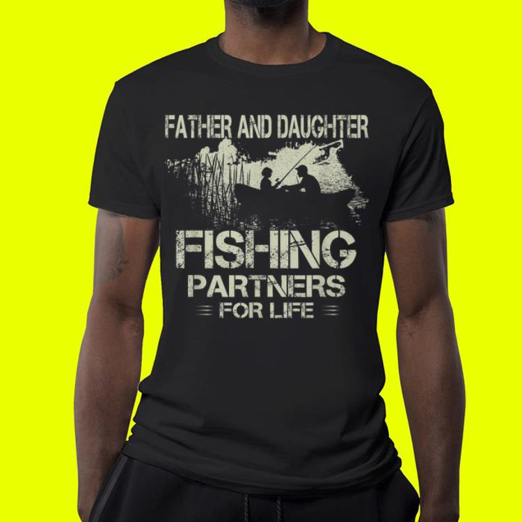 8a84ed03 Dad and Daughter Fishing Partners Father day shirt, hoodie, sweater ...