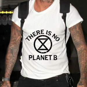 Extinction Rebellion There is No Planet B shirt