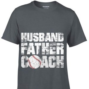 Husband Father Coach Baseball Dad Father day shirt