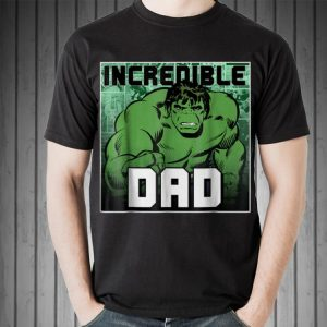 Marvel Hulk Father's Day Incredible Dad shirt