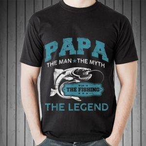 Papa Man Myth Legend Fishing Father day shirt