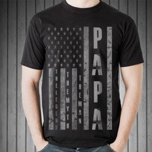 Papa The Man The Myth The Legend American Flag shirt