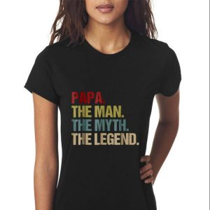 Papa the man the myth the legend shirt 2
