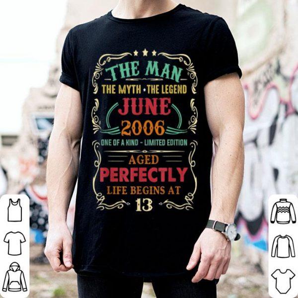 13th Birthday The Man Myth Legend June shirt