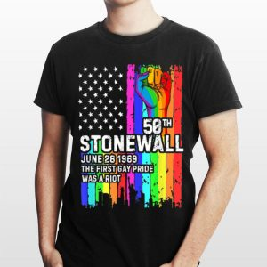 50th Stonewall june 28 1969 The First gat Pride Was A Riot LGBT Rainbow Flag American shirt
