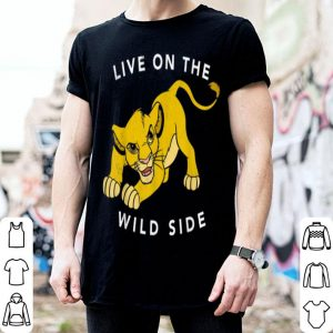 Disney Lion King Simba Live On The Wild Side Fierce shirt