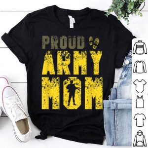 Proud Army Mom Us Soldier For Mother shirt