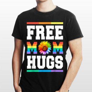 Rainbow Flower Free Mom Hugs Pride Lgbt shirt