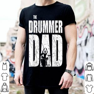 The Drummer Dad Happy Father Day shirt