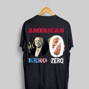 American John McCain Hero Donald Trump Zero shirt