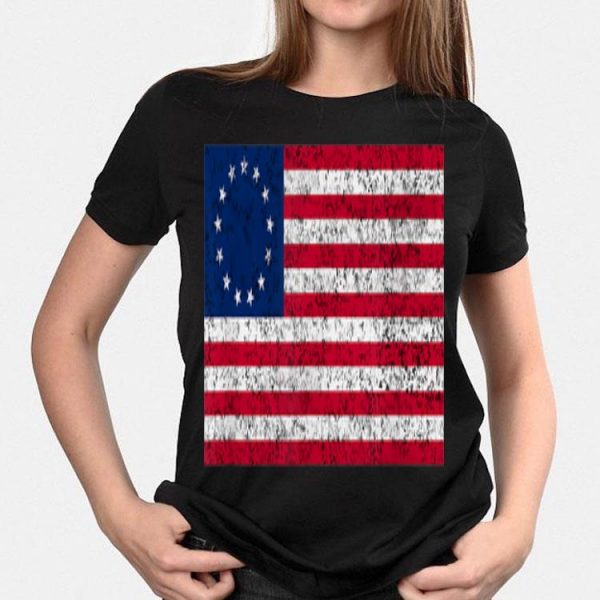 Betsy Ross Flag 4th July Usa Independence shirt