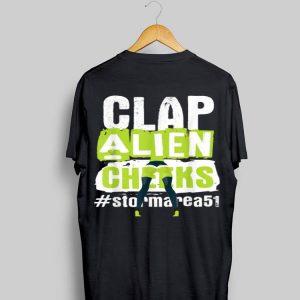 Clap Alien Cheeks Storm Area 51 shirt