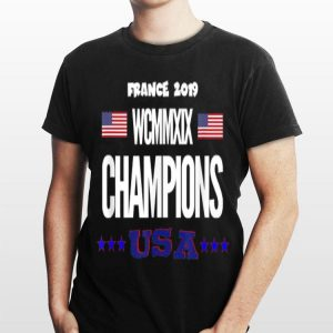 France 2019 WCMMXIX Champions USA Women Soccer American Flag shirt