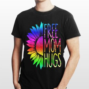 Free Mom Hugs Rainbow Sunflower LGBT shirt