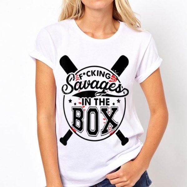 Fucking Savages In That Box Baseball Bat shirt