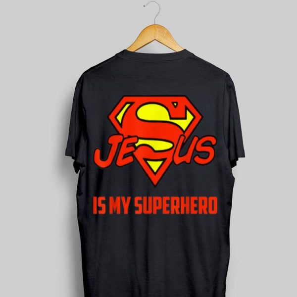 Jesus Is My Superhero Christian Quote Superman Logo shirt