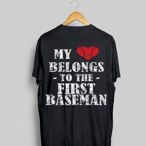 My Belong To The First Baseman shirt
