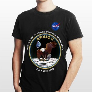 Nasa Apollo 11 Moon Landing We Game In Peace For All Mankind July 20th 1969 shirt