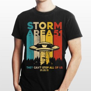 Storm Area 51 Vintage UFO They Can't Stop All Of Us Alien shirt