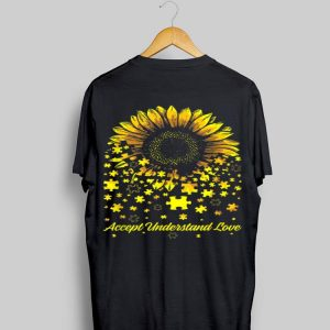 Sunflower Accept Understand Love Autism Awareness shirt