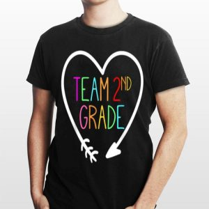 Team 2nd second Grade Teacher 1st Day of School shirt